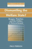 Cover image for Dismantling the welfare state? : Reagan, Thatcher, and the politics of retrenchment