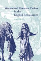 Cover image for Women and romance fiction in the English Renaissance.