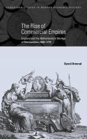 Cover image for The rise of commercial empires : England and the Netherlands in the age of mercantilism, 1650-1770.