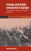 Cover image for Private and public enterprise in Europe : energy, telecommunications and transport, 1830-1990