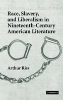 Cover image for Race, slavery, and liberalism in nineteenth-century American literature..