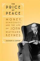 Cover image for The price of peace : money, democracy, and the life of John Maynard Keynes