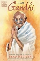Cover image for I am Gandhi : a graphic biography of a hero