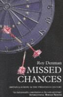 Cover image for Missed chances : Britain and Europe in the twentieth century.