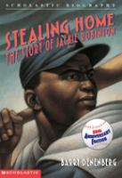 Cover image for Stealing home : the story of Jackie Robinson