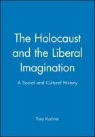 Cover image for The Holocaust and the liberal imagination : a social and cultural history