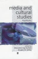 Cover image for Media and cultural studies : keyworks