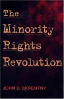 Cover image for The minority rights revolution.