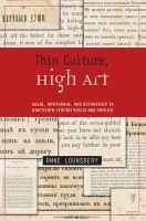 Cover image for Thin culture, high art : Gogol, Hawthorne, and authorship in nineteenth-century Russia and America