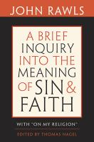 "Cover image for A brief inquiry into the meaning of sin and faith : with ""on my religion"""
