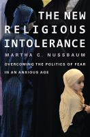 Cover image for The new religious intolerance : overcoming the politics of fear in an anxious age