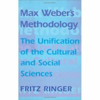 Cover image for Max Weber's methodology : the unification of the cultural and social sciences