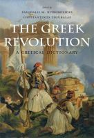 Cover image for The Greek revolution  a critical dictionary