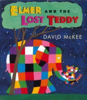 Cover image for Elmer and the lost teddy