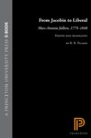Cover image for From Jacobin to liberal : Marc-Antoine Jullien, 1775-1848