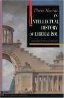 Cover image for An intellectual history of liberalism