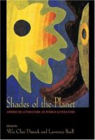 Cover image for Shades of the planet : American literature as world literature