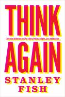 Cover image for Think again : contrarian reflections on life, culture, politics, religion, law, and education
