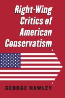 Cover image for Right-wing Critics of American Conservatism