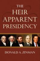 Cover image for The Heir Apparent Presidency