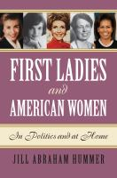 Cover image for First Ladies and American Women In Politics and at Home