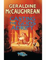 Cover image for Casting the gods adrift : a tale of ancient Egypt