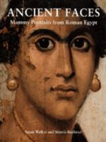 Cover image for Ancient faces : mummy portraits from Roman Egypt