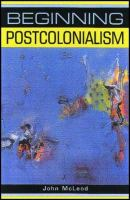 Cover image for Beginning postcolonialism