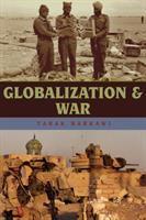 Cover image for Globalization and war / Tarak Barkawi.