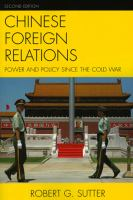 Cover image for Chinese foreign relations : power and policy since the Cold War