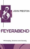 Cover image for Feyerabend : philosophy, science, and society