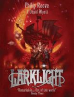 Cover image for Larklight, or, The revenge of the white spiders!, or, To Saturn's rings and back! : a rousing tale of dauntless pluck in the farthest reaches of space