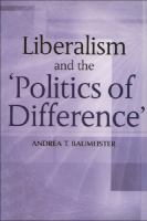 Cover image for Liberalism and the 'politics of difference'