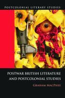 Cover image for Postwar British literature and postcolonial studies