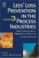 Cover image for Lee's loss prevention in the process industries hazard identification, assessment, and control.