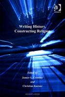Cover image for Writing history, constructing religion