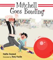 Cover image for Mitchell goes bowling