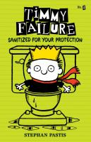 Cover image for Timmy Failure : sanitized for your protection