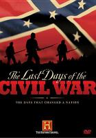 Cover image for The last days of the Civil War