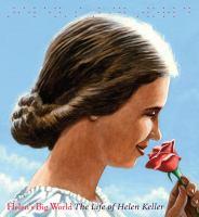 Cover image for Helen's big world : the life of Helen Keller