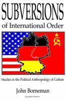 Cover image for Subversions of international order : studies in the political anthropology of culture