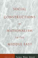 Cover image for Social constructions of nationalism in the Middle East