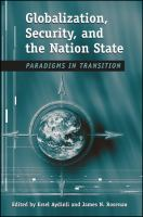 Cover image for Globalization, security, and the nation-state : paradigms in transition