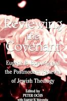 Cover image for Reviewing the covenant Eugene Borowitz and the postmodern revival of Jewish theology