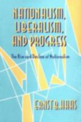 Cover image for Nationalism, liberalism, and progress