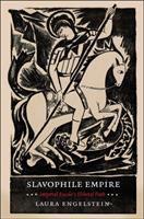 Cover image for Slavophile Empire Imperial Russia's Illiberal Path