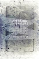 Cover image for Aversion and Erasure The Fate of the Victim after the Holocaust