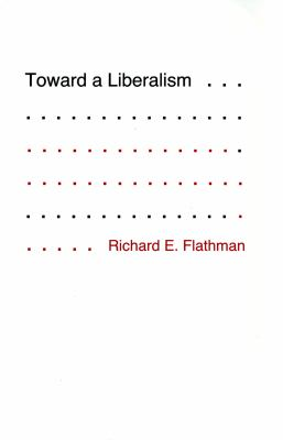 Cover image for Toward a liberalism--
