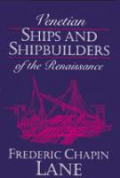 Cover image for Venetian ships and shipbuilders of the Renaissance