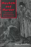 Cover image for Mayhem and murder : narrative and moral problems in the detective story